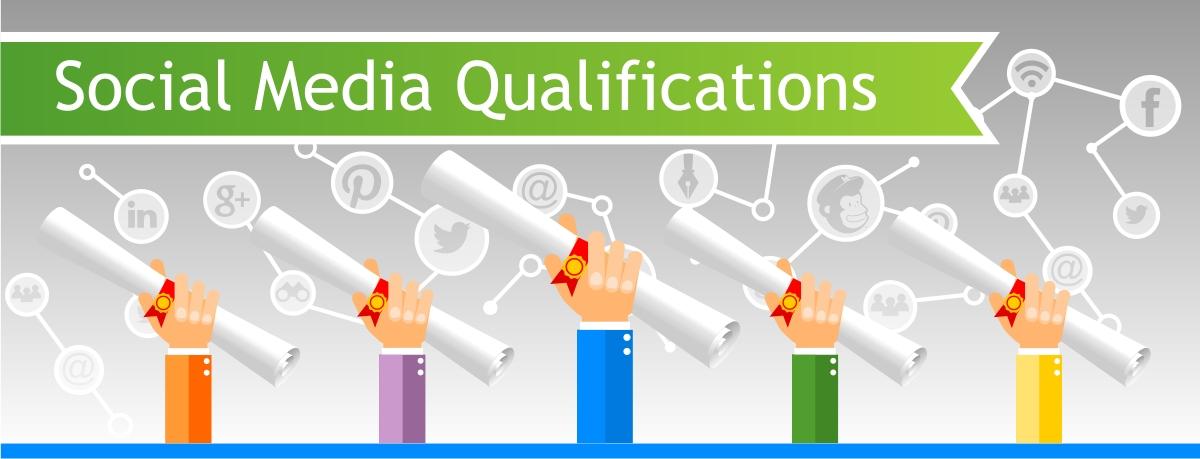 Social Media Qualifications