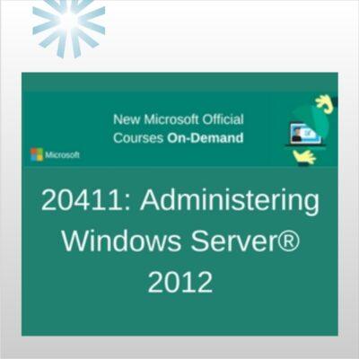 20411: Administering Windows Server