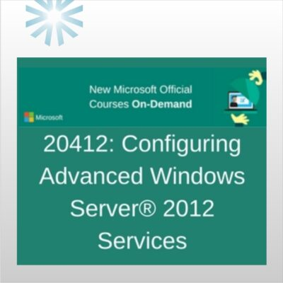 20412: Configuring Advanced Windows Server